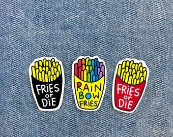 Rainbow Fries or Die Sticker