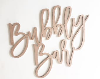 Wood 'bubbly bar' Sign for Birthday, Wedding, Special Event and Home.