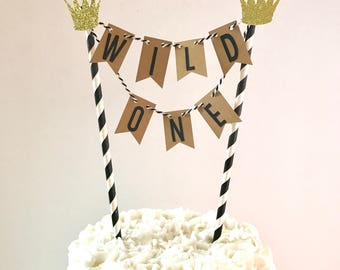 Wild One Cake topper/wild one cake bunting Topper/ wild one Smash Cake Topper/Where the Wild Things Are/ Two Wild Cake topper/ Wild & Three