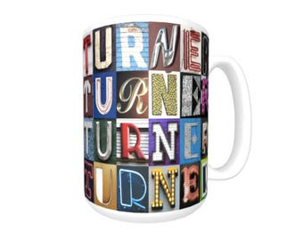 Personalized Coffee Mug featuring the name TURNER in sign letter photos; Ceramic mug; Custom coffee cup; Gifts for coffee lovers
