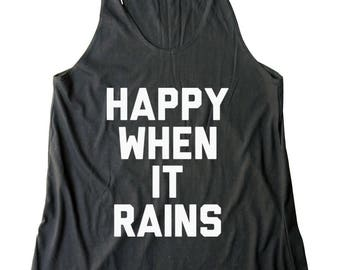 Happy When It Rains Shirt Cute Fashion Women Graphic Funny Shirt Teen Gifts Ladies Gifts Tumblr Clothing Gym Fitness Shirt Yoga Gifts Women