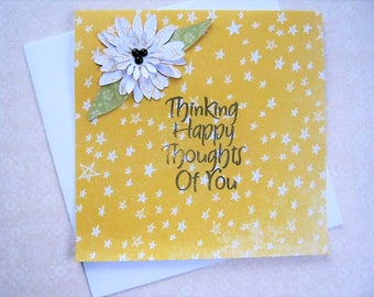 Thinking Happy Thoughts Of You greeting card, Friendship card, Just because, Thinking of you, Floral card, dimensional, Springtime