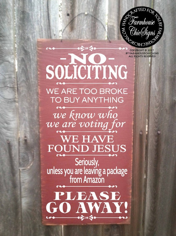 no solicitation sign, No Soliciting door sign, no soliciting signs funny, no solicitors, no solicitation, funny sign