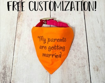 Wedding Dog Bandana -My Parents Are Getting Married- Engagement Reveal- Dog Wedding Announcement- Engagement Photo Prop- Save The Date Photo