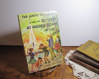 Vintage Book - The Happy Hollisters - The Mystery at Missle Town - Jerry West