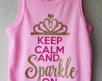 Keep Calm and Sparkle on toddler girls tank top glitter