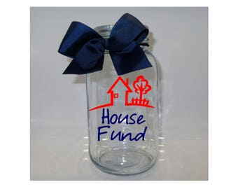 House Fund Mason Jar Bank - Coin Slot Lid - Available in 3 Sizes