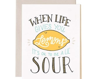 When Life Give You Lemons A2 Greeting Card