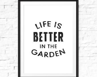 Life is better in the garden, Outdoor garden sign, Garden decor, Wall hanging, Home decor, Printable signs, Garden printable, Inspiring gift