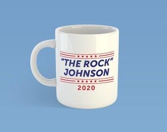 Dwayne The Rock Johnson for President 2020 Coffee Mug