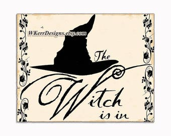 The Witch Is In Sign, Witch Home Decor, Witch Sign, Witch Wall Decor, Witch Hat Sign