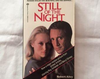 STILL Of THE NIGHT (Paperback Novelization by Robert Alley)