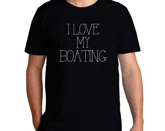 I Love My Boating T-Shirt