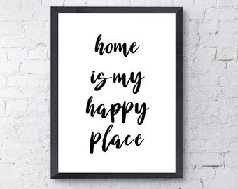 """Typography Poster """"Home Is My Happy Place"""" Motivational Inspirational Happy Print Wall Home Decor Wall Art"""