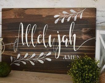 Allelujah Amen. | Inspirational | Rustic Farmhouse Sign | Hand Painted | Home Decor