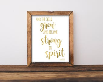 And The Child Grew And Became Strong In Spirit, Nursery Wall Art, Nursery Printable, Nursery Art, Gold Nursery Wall Art, Wild One Art, Gold