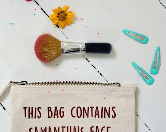 This bag contains the face of.... Make up pouch