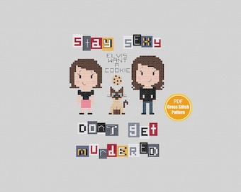 My Favorite Murder Cross stitch Pattern - PDF Instant Download - Stay Sexy Don't Get Murdered - Cross stitch pattern - Elvis Want A Cookie