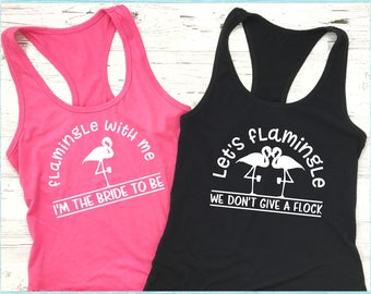 Let's Flamingle & Flamingle With Me, I'm the Bride to Be - Flamingo Bachelorette Party Shirts - We Don't Give a Flock -  Iron-On Transfers