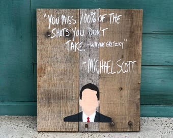 The Office Sign - Michael Scott Quote - Reclaimed Wood