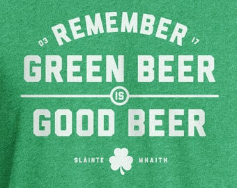 St. Patrick's Day, Green Beer Shirt, St. Patrick's Day Shirt, St Patricks Day Shirt, St Patricks Shirt, St Patricks, Irish, Beer, Green Beer