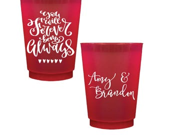 Forever My Always Personalized Wedding Shatterproof Wine Cups, Frosted Cup, Wedding Cups, Wine Cup, Bar Cups, Shower Cups
