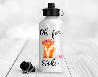 Oh For Fox Sake with Flowers Aluminum Water Bottle 20 oz. (600 ml) with Two Lids, Funny WaterBottle, Gym Water Bottle, Gift Water Bottle