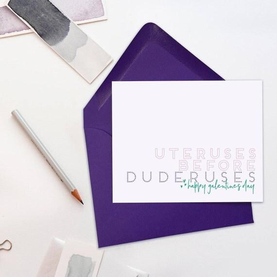 Uteruses Before Duderuses - Happy Galentine's Day!