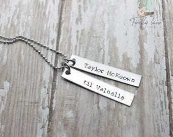 til Valhalla memorial hand stamped steel bar necklace
