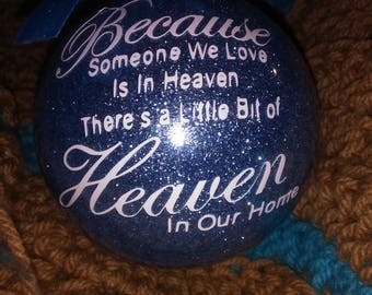 Because Someone We Love Is In Heaven Christmas Ornament, Memorial Ornament, Personalized Memorial Ornament, Christmas Ornament