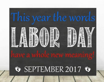Labor Day Pregnancy Announcement, Baby Announcement, Pregnancy Chalkboard Sign, Baby Reveal, Pregnancy Reveal, Expecting, September 2016