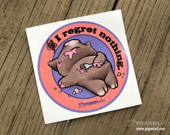"Vinyl Decal Cute Little Pig ""I Regret Nothing"" Piggy Die Cut Art Indoor/Outdoor Chotto Sukoshi Buta Mini Pig Pigxel Art"