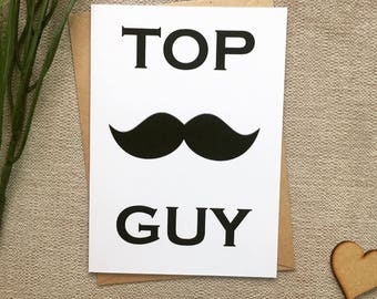 Top Guy card, moustache card, moustache card for top guy
