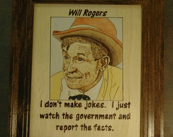 Will Rogers - Wood Burned portrait and quote