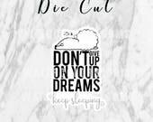 Planner Die Cut - Keep Sleeping | Planner Accessories | Travelers Notebook | TN Die Cuts