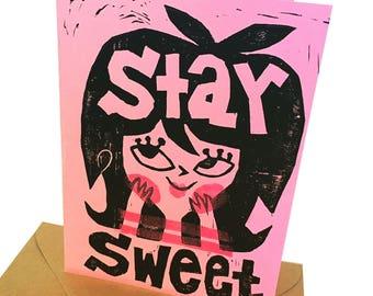 Stay Sweet card