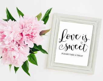 """Love Is Sweet Please Take A Treat 8""""x10"""" Printable Wedding Sign 