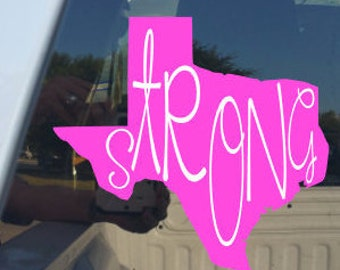 TEXAS STRONG Decal 5 x 5/Texas Y'all/Hurricane Harvey/Relief/Disaster
