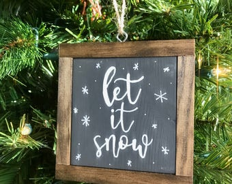 Let it Snow Wood Framed Ornament *FREE SHIPPING*