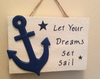 Set Sail Nautical Themed Sign
