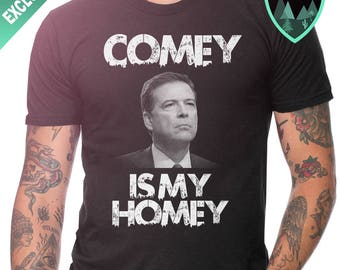 Official Comey is My Homey Shirt, Comey Homey Shirt, Comey Shirt, Comey is my Homie Shirt, Comey T-Shirt, Comey Gift, Comey Best Shirt