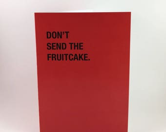 Don't Sent The Fruitcake