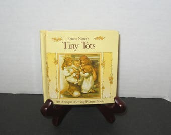 Tiny Tots Antique Moving Picture Book 1991 Hardcover Ernest Nister's Tiny Tots Like new