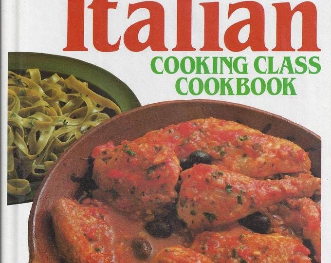 Italian Cooking Class Cookbook 1990