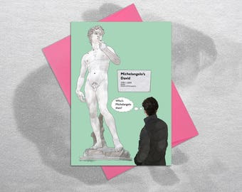 Michelangelo's David – Funny Birthday Card, Quirky Birthday Card, Funny Greetings Card, Card for Art Lovers