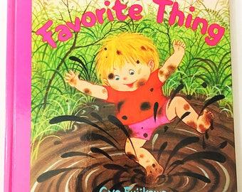 My Favorite Thing.  Vintage book by Gyo Fujikawa circa 1978.  FIRST EDITION.  Children's Books.  Book lover gift.  Zokeisha.  Japan