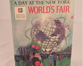 A Day At The New York World's Fair, The Official World's Fair Story Book