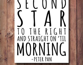 60% Off Second Star To The right And Straight On 'Til Morning Print, Peter Pan Quote, Kids Room Decor, Peter Pan Print, Kids Typography Art