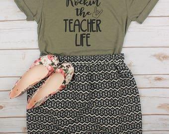Rockin' The Teacher Life Shirt // Teacher Shirt // Teacher Gift // Back To School