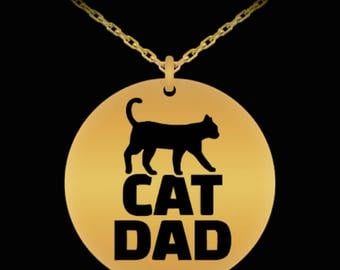 """CAT DAD NECKLACE!! Cool Graphic on Durable and Sexy 22"""" Long 18K Gold Plated Necklace With Pendant Charm Gift for Kitty Cat Loving Man"""